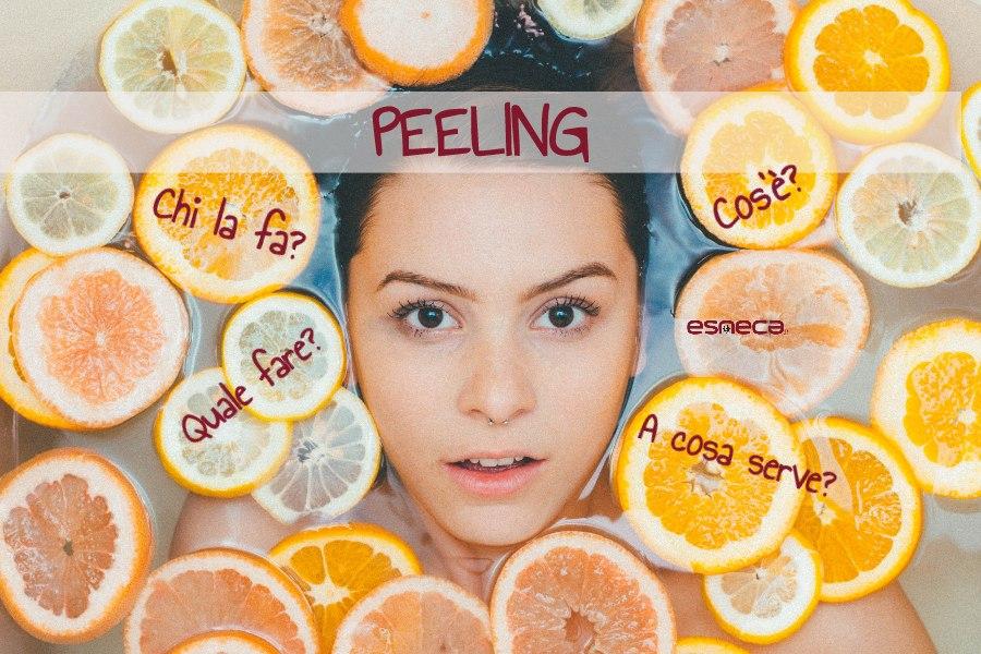 Tutto quello che bisogna conoscere sul peeling