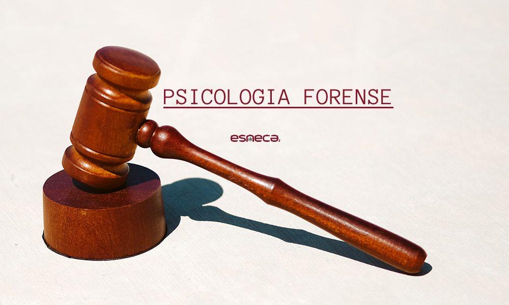 Cosa tratta la Psicologia Forense?