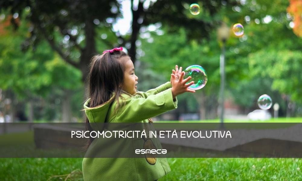 La Psicomotricità in età evolutiva
